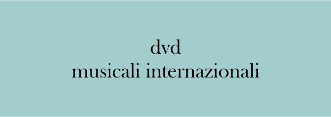 Dvd Musicali Internazionali