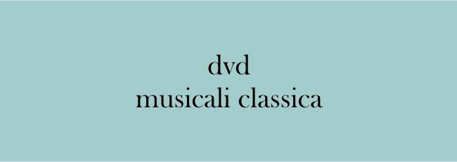 Dvd Musicali Classica